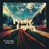 A Color Map of the Sun (Deluxe Version) by Pretty Lights album lyrics