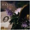 The Handel Collection album lyrics, reviews, download