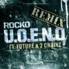 U.O.E.N.O. (feat. Future & 2 Chainz) [Remix] - Single album lyrics, reviews, download