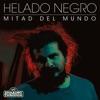 Mitad del Mundo - Single album lyrics, reviews, download