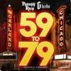 59 to 79 (feat. G Herbo) - Single album lyrics, reviews, download