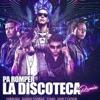 Pa' Romper la Discoteca (Remix) [feat. Daddy Yankee, Yomo, Zion, Lennox & Gaby El Kreativo] - Single album lyrics, reviews, download