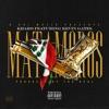 Matamoros (feat. Kevin Gates) - Single album lyrics, reviews, download