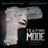 Trap Mode (feat. Young Dolph) - Single album lyrics, reviews, download