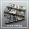 Get to the Racks (feat. Young Dolph) - Single album lyrics, reviews, download