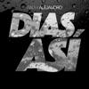 Días Así - Single album lyrics, reviews, download