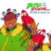 Betta Riddim - Single album lyrics, reviews, download