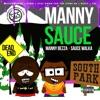 Manny Sauce (feat. Sauce Walka) - Single album lyrics, reviews, download