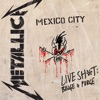 Live Shit: Binge & Purge (Live In Mexico City) by Metallica album lyrics