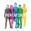 Pentatonix album lyrics, reviews, download