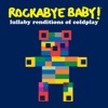 Lullaby Renditions of Coldplay album lyrics, reviews, download