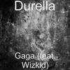 Gaga (feat. Wizkid) - Single album lyrics, reviews, download