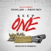 Keep One (feat. Philthy RIch) - Single album lyrics, reviews, download