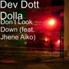 Don't Look Down (feat. Jhene Aiko) - Single album lyrics, reviews, download
