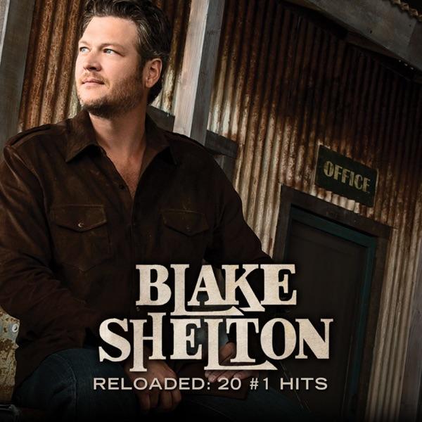 Reloaded: 20 #1 Hits by Blake Shelton album reviews, ratings, credits