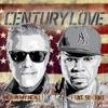 Century Love (feat. 50 Cent) - Single album lyrics, reviews, download