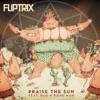 Praise the Sun (feat. Rag N Bone Man) song lyrics