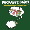 Lullaby Renditions of the Beach Boys album lyrics, reviews, download