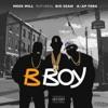 B Boy (feat. Big Sean & A$AP Ferg) - Single album lyrics, reviews, download