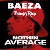 Nothin Average (feat. Philthy Rich) song lyrics