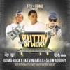 Puttin n Work (feat. Kevin Gates) - Single album lyrics, reviews, download
