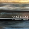 Wandering (feat. Lena MolFa) - Single album lyrics, reviews, download