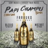 Papi Champú (Remix) [feat. Alexio La Bestia & Mozart La Para] - Single album lyrics, reviews, download