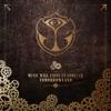 Tomorrowland - Music Will Unite Us Forever by Various Artists album lyrics