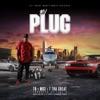 My Plug (feat. Mo3 & 7 tha Great) - Single album lyrics, reviews, download