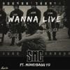 Wanna Live (feat. Moneybagg Yo) - Single album lyrics, reviews, download