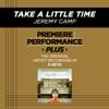 Take a Little Time (Performance Tracks) - EP album lyrics, reviews, download