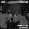 I Need That (feat. Dom Kennedy) - Single album lyrics, reviews, download