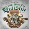 Still Wit the Bullsh*t (feat. YG) - Single album lyrics, reviews, download