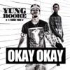Okay Okay (feat. Young Thug) - Single album lyrics, reviews, download