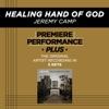 Healing Hand of God (Premiere Performance Plus Track) - EP album lyrics, reviews, download