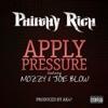 Apply Pressure (feat. Mozzy & Joe Blow) - Single album lyrics, reviews, download
