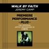 Premiere Performance Plus: Walk By Faith - EP album lyrics, reviews, download
