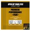 Premiere Performance Plus: Open Up Your Eyes - EP album lyrics, reviews, download