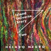 Island Universe Story Two album lyrics, reviews, download