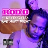 She Ain't Right (feat. Kevin Gates) - Single album lyrics, reviews, download