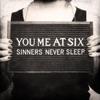 Sinners Never Sleep album lyrics, reviews, download