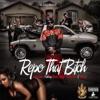 Repo That Bitch (feat. Beeda Weeda, Philthy Rich, & Rob Lo) - Single album lyrics, reviews, download