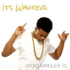 It's Whuteva (feat. YG) - Single album lyrics, reviews, download
