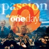 Passion: The Road to One Day album lyrics, reviews, download