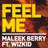 Feel Me (feat. Wizkid) - Single album lyrics, reviews, download