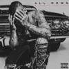 All Down (feat. Tory Lanez) - Single album lyrics, reviews, download