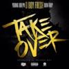 Takeover - Single album lyrics, reviews, download