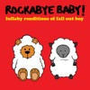 Lullaby Renditions of Fall Out Boy album lyrics, reviews, download