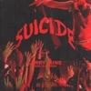 Suicide - Single album lyrics, reviews, download