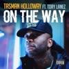 On the Way (feat. Tory Lanez) - Single album lyrics, reviews, download